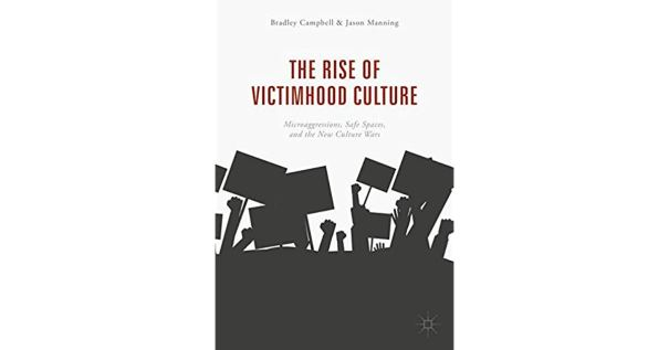 Rise of Victimhood Culture