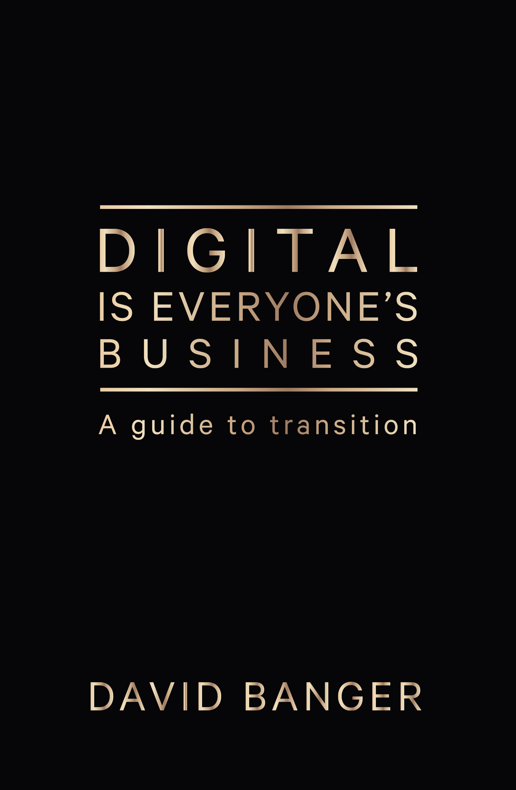 Digital is Everyones Business