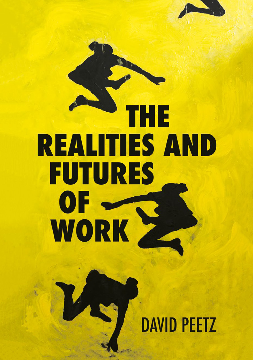 Realities and Futures of Work